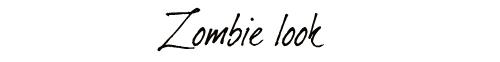Zombie look title